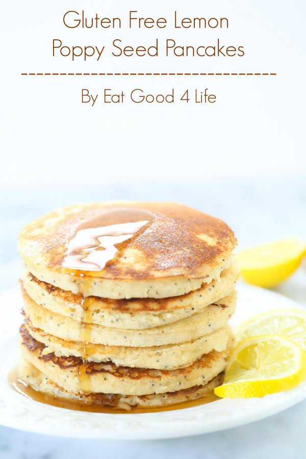 Gluten free lemon poppy seed pancakes | Eat Good 4 Life