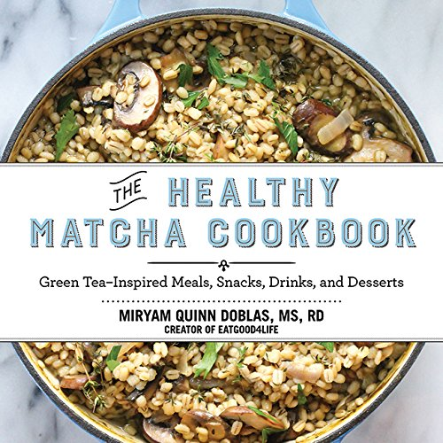 Matcha cookbook | Eat Good 4 Life